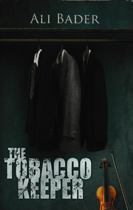 The Tobacco Keeper by Ali Bader